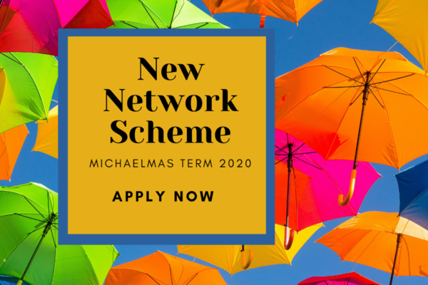 Brightly coloured umbrellas opened against a blue sky. A yellow box contains the words 'New Network Scheme, Michaelmas Term 2020, Apply now'