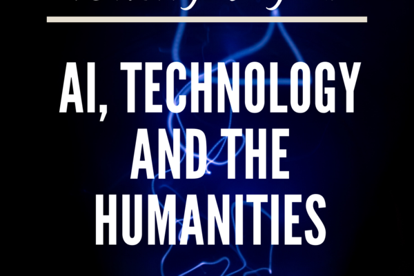 "Blue background with text reading ""TORCH Goes Digital! AI, Technology and the Humanities"""