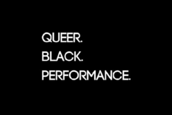 queer black performance