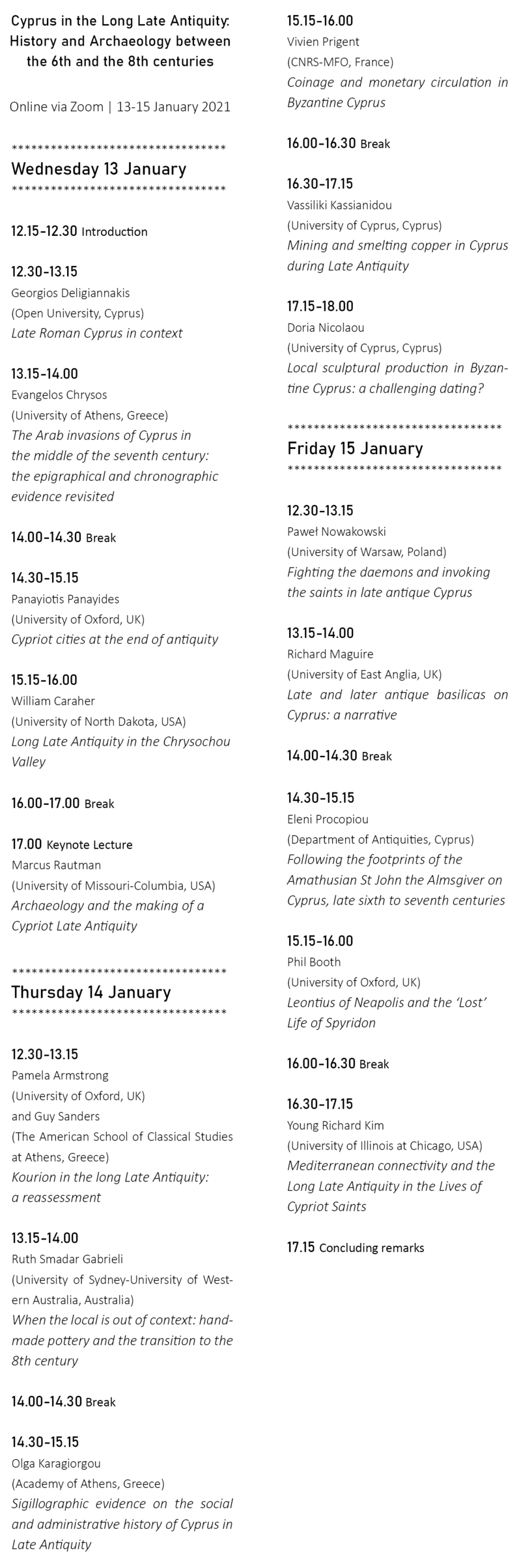 This is a picure of the programme. For an accessible version please send and e-mail to panayiotis.panayides@classics.ox.ac.uk