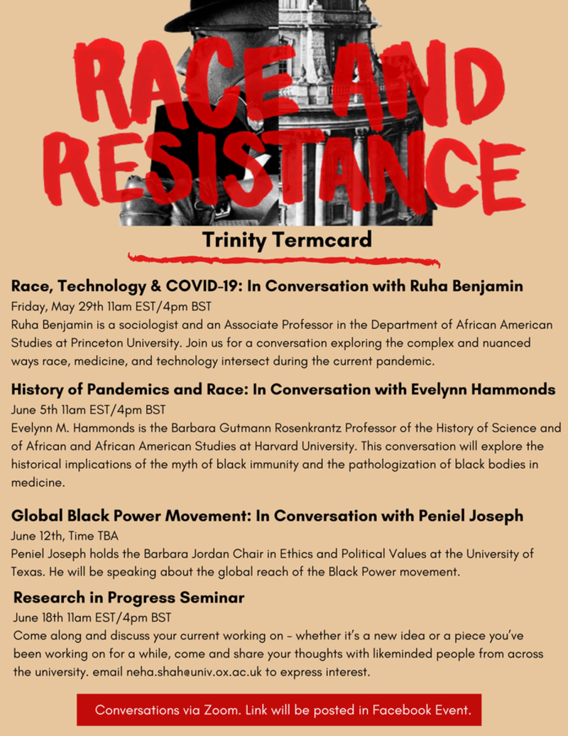 Pink poster with black and white logo and red writing. Reads 'race and resistance, Trinity termcard Race, Technology & COVID-19: In Conversation with Ruha Benjamin, Friday etc..