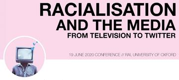 Racialisation and the Media: From Television to Twitter