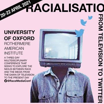 Racialisation and the Media Conference